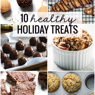 10 Healthy Holiday Treats - Great dessert options for those with a conscious sweet tooth.