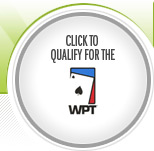 Qualify for the WPT today!