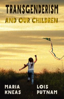 BOOKLET: Transgenderism and Our Children
