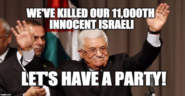Abbas' 'Moderate' Palestinian Fatah Party Celebrates 11,000th Israeli Killed