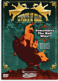 Cowboys of Color Invitational Rodeos® DVD, Sometimes The Bull Wins! Narrated By: Rodeo Producer, Cleo Hearn and Rodeo Announcer, Kevin Woodson. Part of Wild West Diversity™ by Elizabeth Lawless.