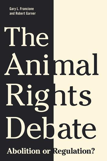 The Animal Rights Debate