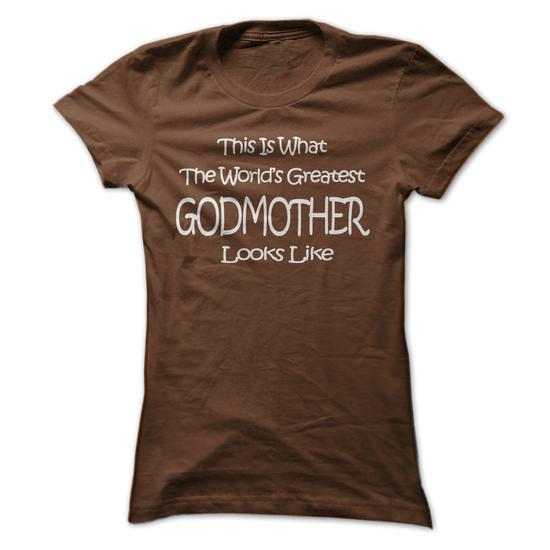 Worlds Greatest GODMOTHER Mothers Day Birthday Gift Funny T Shirt