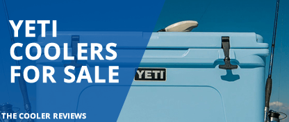 Yeti Coolers On Sale – The Complete Review
