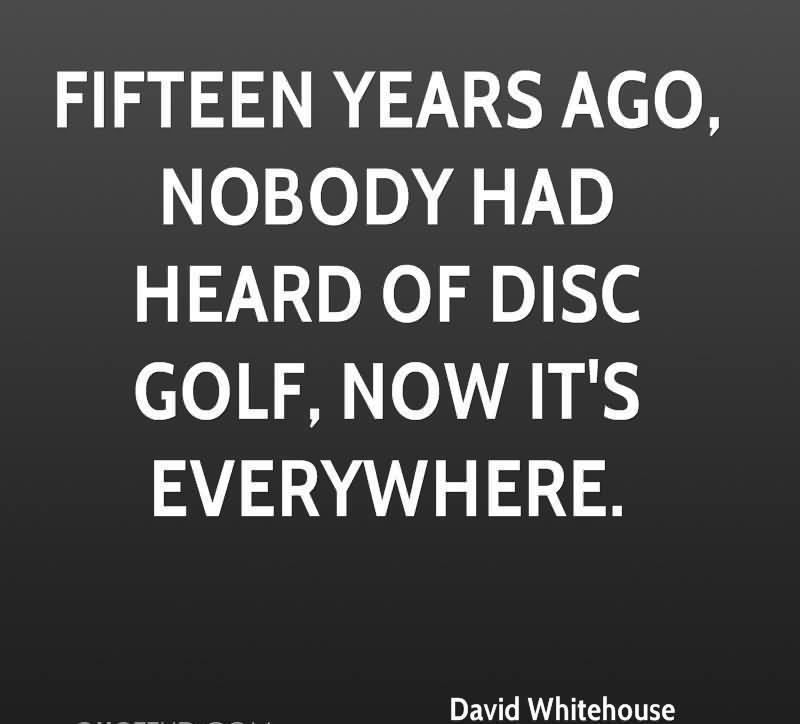 Funny Quotes About Disc Golf