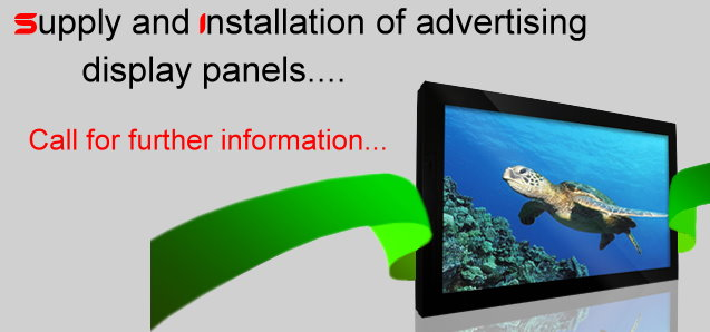 Supply and Installation of advertising display panels