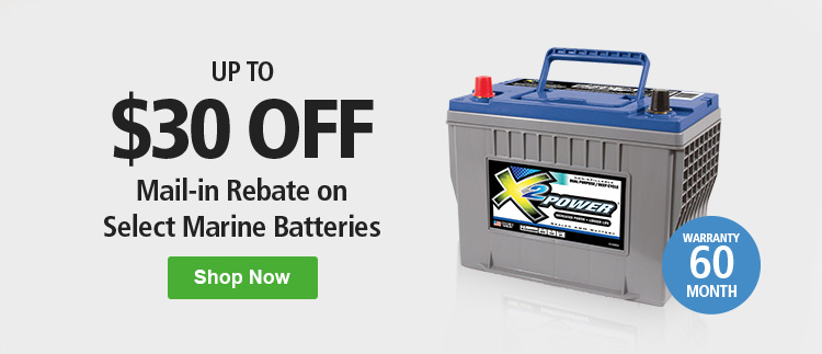 Get up to $30 off Marine and Boat Batteries