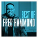 Best of Fred Hammond [CD] - Larger Front