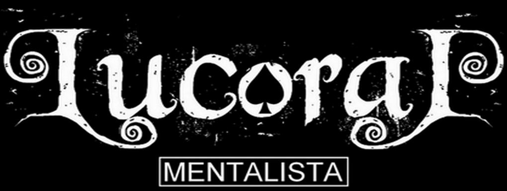 Lucoral - Mentalista - Official Site