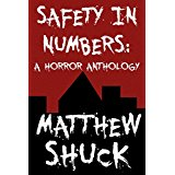 Safety in Numbers: A Horror Anthology