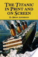 The Titanic in Print and on Screen