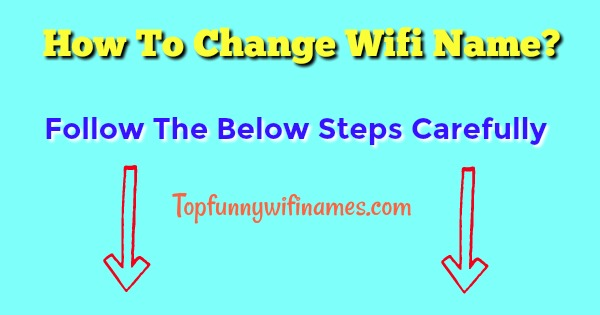 How to change wifi name