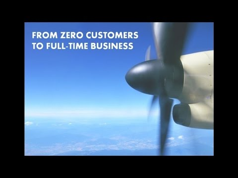 From Zero Customers to a Full-Time Business