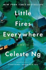 Title: Little Fires Everywhere, Author: Celeste Ng