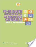 The 5-minute Obstetrics and Gynecology Consult