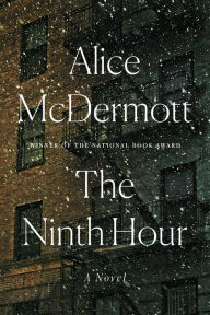 Title: The Ninth Hour, Author: Alice McDermott