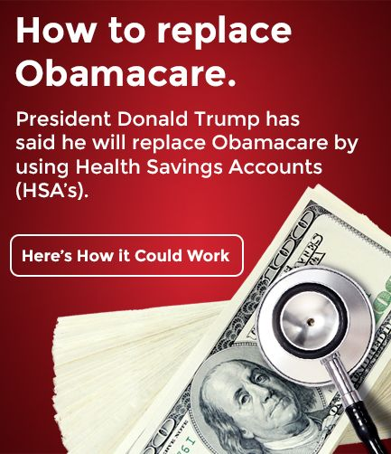 How to replace Obamacare. President Donald Trump has said he will replace Obamacare by using Health Savings Accounts (HSA's). Here's How it Could Work.