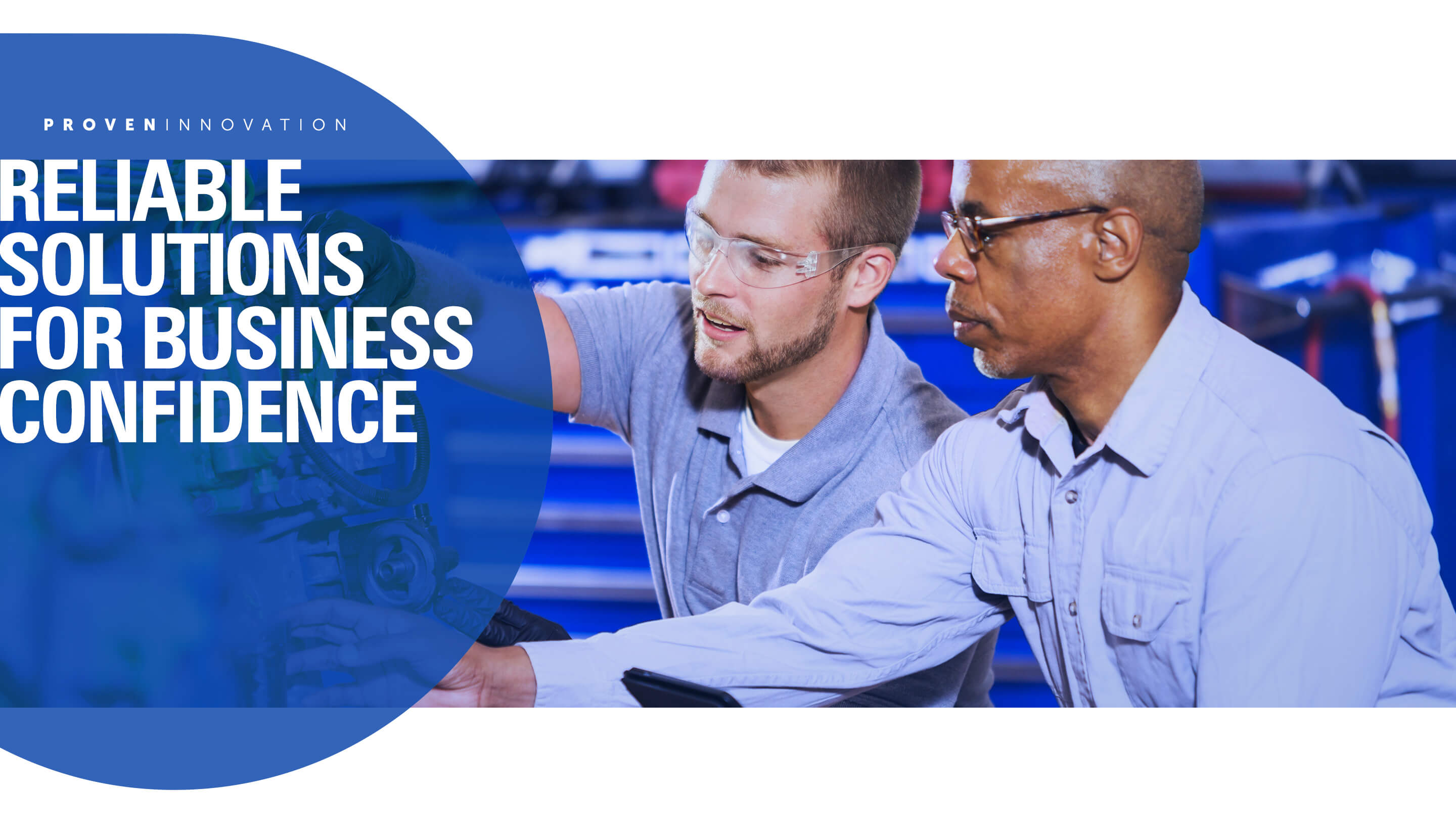 Reliable Solutions for Business Confidence