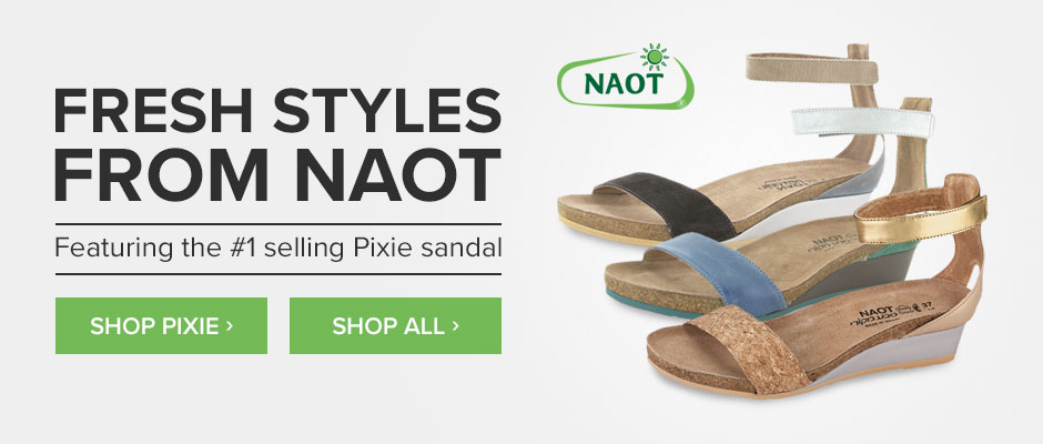 Fresh Styles from Naot: Featuring the #1 selling Pixie
