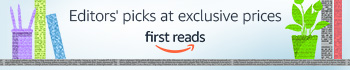 Amazon First Reads | Editors' picks at exclusive prices