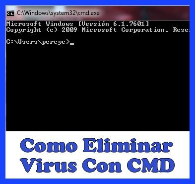 eliminar virus con cmd o el simbolo del sistema