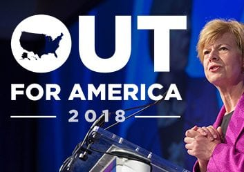 Out for America 2018 banner with Tammy Baldwin