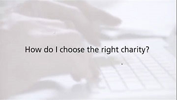 How do I choose the right charity?