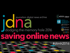 Dodging the Memory Hole 2016: Saving Online News