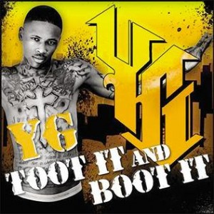 Yg-toot_it_and_boot_it