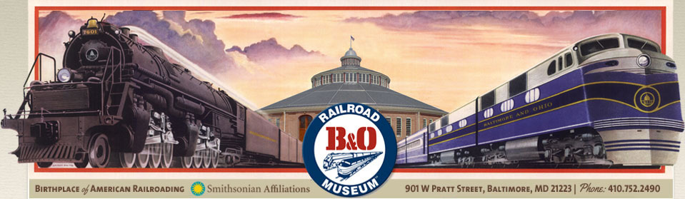 Welcome to the B & O Railroad Museum