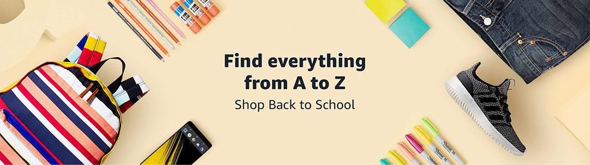 Find everything from A to Z. Shop Back to School