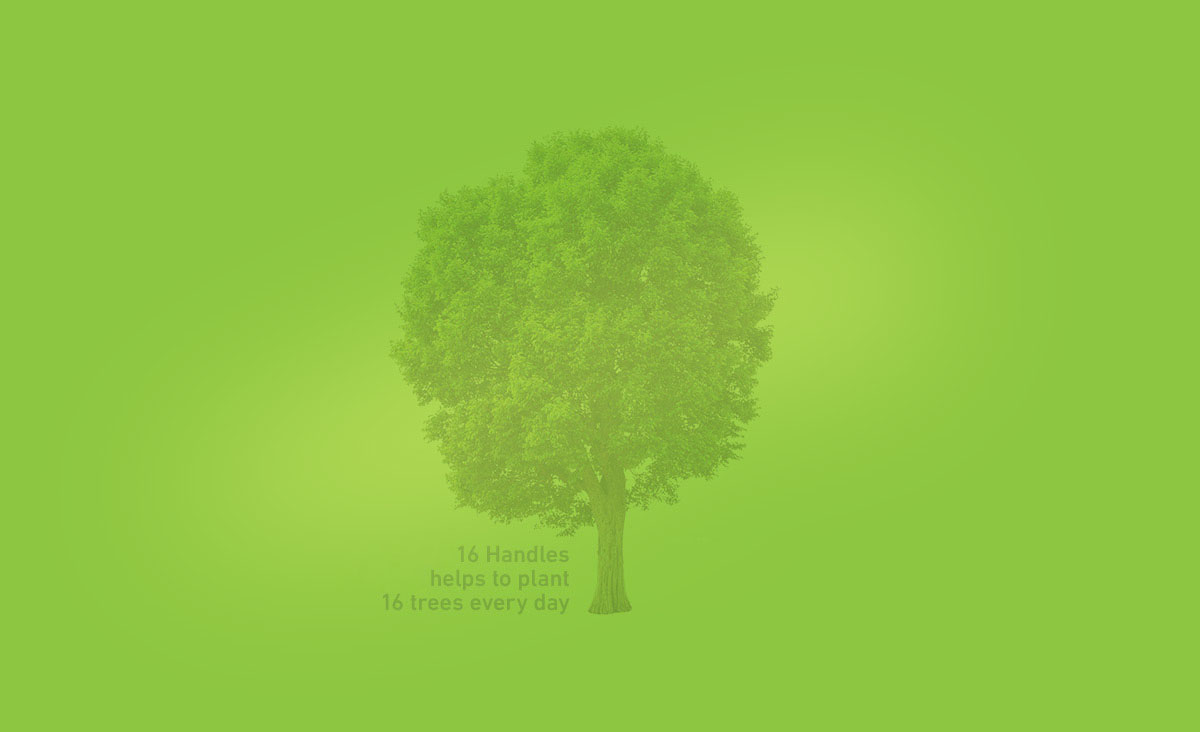 16 Handles helps to plant 16 tress every day