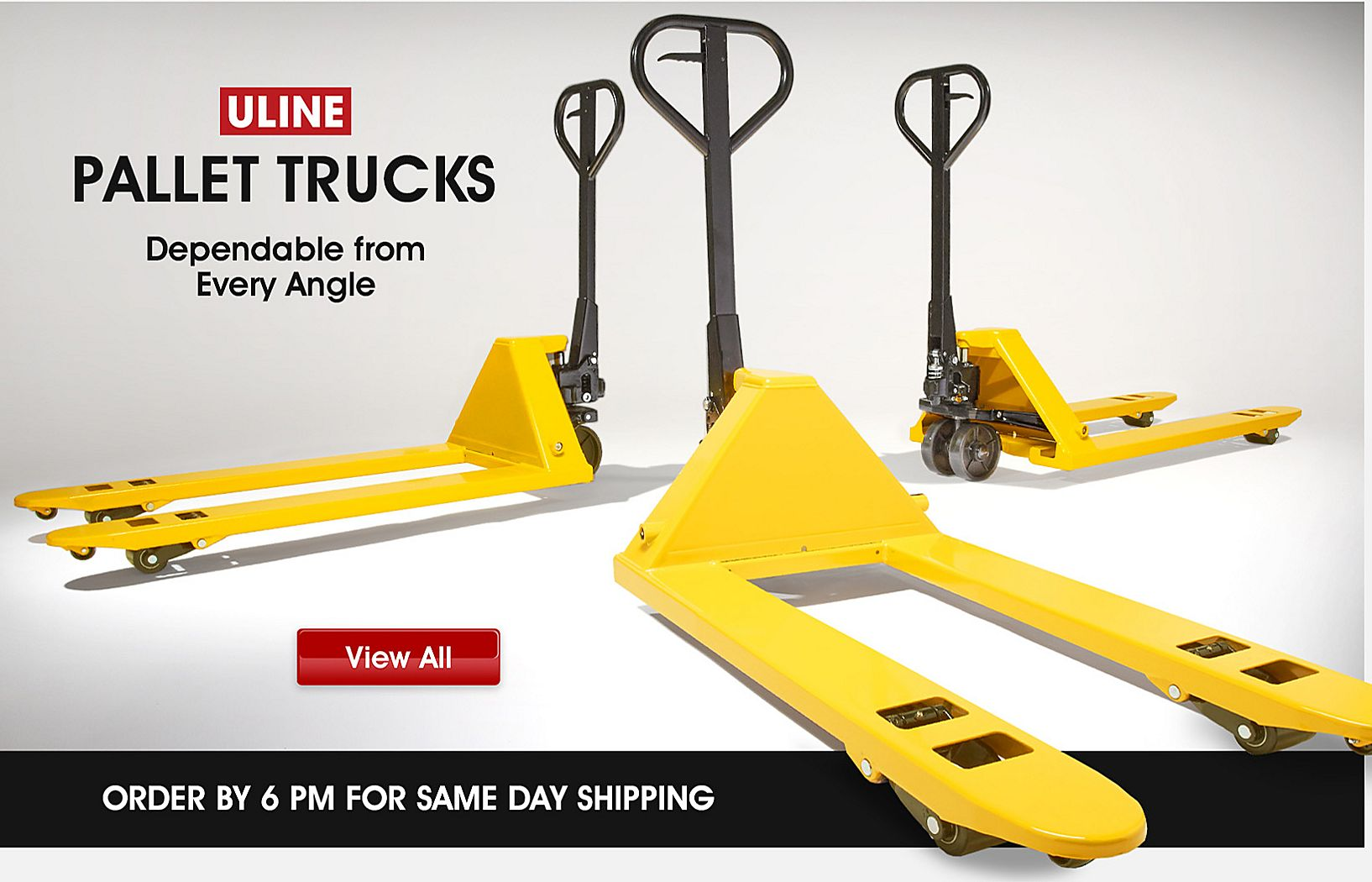 Uline Pallet Trucks, Dependable from Every Angle, View All, Order By 6 PM for Same Day Shipping