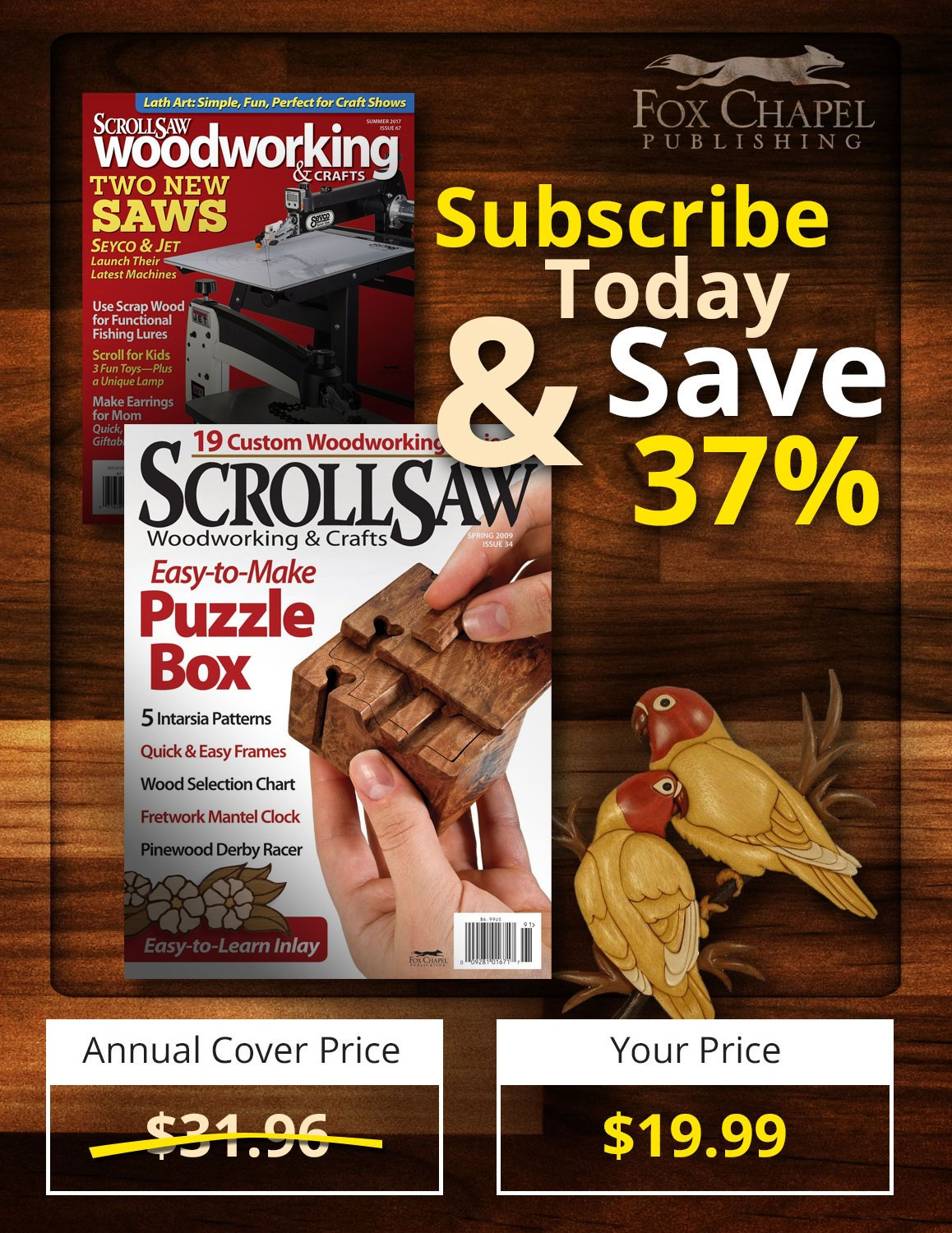 Subscribe Today to Scroll Saw Magazine and Save 37% on Your Subscription.