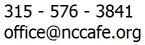 315.576.3841 office at nccafe dot org