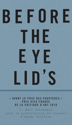 couverture Before the eye lid's laid - emil sennewald