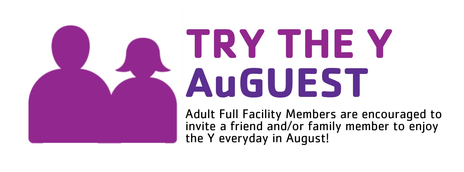 Try the Y AuGuest