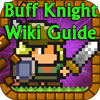 Buff Knight Wiki Guide Help How To