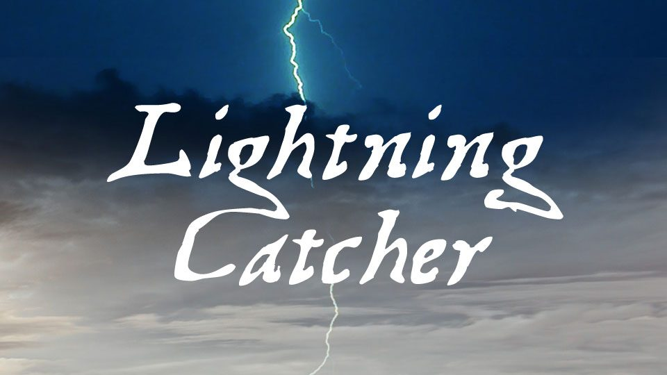 Lightning Catcher
