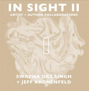 Cover of In Sight II 01: Swapna Das Singh + Jeff Kronenfeld
