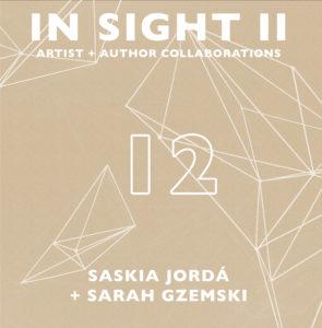 In Sight II 12: Saskia Jordá + Sarah Gzemski