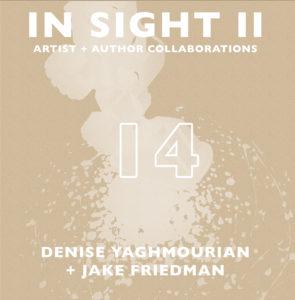 In Sight II 14: Denise Yaghmourian + Jake Friedman