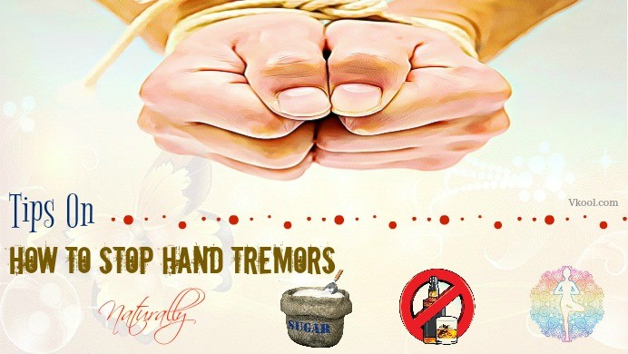 how to stop hand tremors
