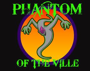 The Phantom of The Ville