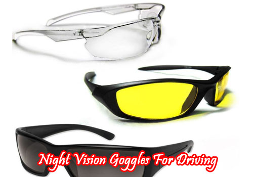 Night vision goggles for driving