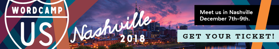 WordCamp US 2018 in Nashville, Tennessee
