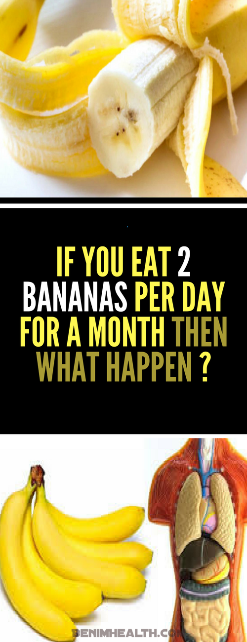 If You Eat 2 Bananas Per Day For A Month Then What Happen ?