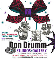 IT'S THEMOST WONDERFULTIME OF THE YEAR!NEW Leandra DrummPEWTER ORNAMENTS $21 EACHDon DrummSTUDIOS&GALLERYSAss4437 CROUSE STREET AKRON, OHIO 44311HOLIDAY HOURS: M-F 10-8, SAT 10-6, SUN 12-5330.253.6268 DONDRUMM.COM #EVERYDAYDRUMM