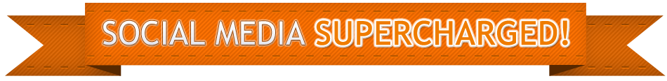 Social Media Supercharged