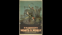 Hearts of the World (Coeurs du monde), David Wark Griffith, 1918.